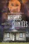 Télécharger le livre :  Phénomène des maisons hantées (Le)