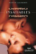 Téléchargez le livre :  Insatiables