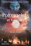 Télécharger le livre :  Poltergeists et hantises