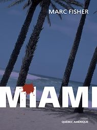 Téléchargez le livre :  Miami