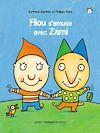 Télécharger le livre :  Filou et Zami 1 - Filou s'amuse avec Zami