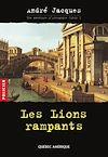 Télécharger le livre :  Alexandre Jobin 1 - Les Lions rampants