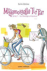 Téléchargez le livre :  Mademoiselle Tic Tac -  Tome 1