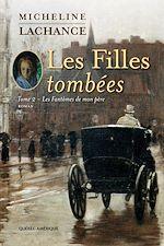 Download this eBook Les Filles tombées Tome 2
