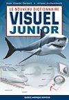 Télécharger le livre :  Le Nouveau Dictionnaire visuel junior - français