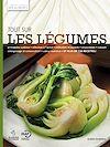 Télécharger le livre :  L'Encyclopédie Visuelle des aliments, Tout sur les légumes - Tome 1