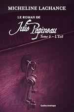 Download this eBook Le Roman de Julie Papineau Tome 2 - L'Exil