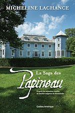 Download this eBook La Saga des Papineau