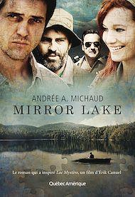 Téléchargez le livre :  Mirror Lake