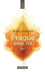 Download this eBook Prague sans toi