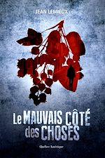 Download this eBook Le Mauvais Côté des choses