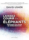 Télécharger le livre :  Laissez courir les éléphants