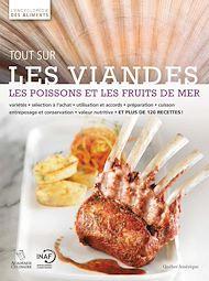 Téléchargez le livre :  Tout sur les viandes, les poissons et les fruits de mer