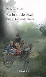Téléchargez le livre :  Au bout de l'exil, Tome 1