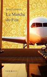 Download this eBook La Marche du Fou
