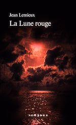 Download this eBook La Lune rouge