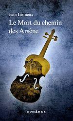 Download this eBook Mort du chemin des Arsène