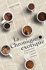 Téléchargez le livre :  La Chronique exotique