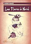 Télécharger le livre :  Les Fleurs du Nord