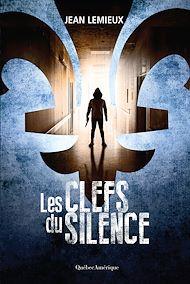 Téléchargez le livre :  Les Clefs du silence