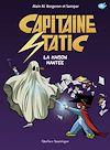 Télécharger le livre :  Capitaine Static 9 - La Maison hantée