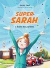 Télécharger le livre :  Super Sarah