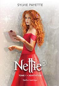 Téléchargez le livre :  Nellie, Tome 1 - Adaptation
