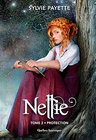 Téléchargez le livre :  Nellie, Tome 2 - Protection