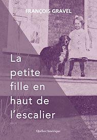 Téléchargez le livre :  La petite fille en haut de l'escalier