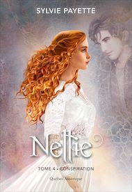 Téléchargez le livre :  Nellie, Tome 4 - Conspiration