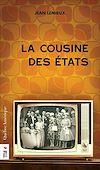 Télécharger le livre :  La Cousine des États