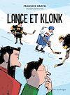 Télécharger le livre :  Lance et Klonk