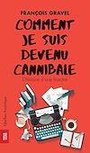 Télécharger le livre :  Comment je suis devenu cannibale