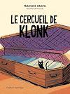 Télécharger le livre :  Le cercueil de Klonk