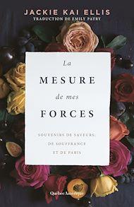 Téléchargez le livre :  La Mesure de mes forces