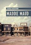 Télécharger le livre :  Maddie Maud