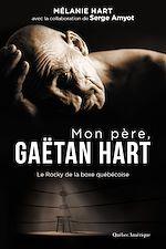 Download this eBook Mon père, Gaëtan Hart