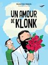 Télécharger le livre :  Un amour de Klonk