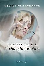 Download this eBook Ne réveillez pas le chagrin qui dort