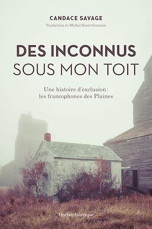 Téléchargez le livre :  Des Inconnus sous mon toit