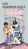 Télécharger le livre :  Les Disparus d'Ély - Étrangers