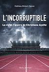 Télécharger le livre :  L'Incorruptible