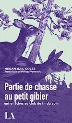 Download this eBook Partie de chasse au petit gibier entre lâches au club de tir du coin
