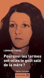 Download this eBook Pourquoi les larmes ont-elles le goût salé de la mère?