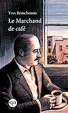 Télécharger le livre :  Le marchand de café