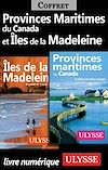 Télécharger le livre :  Provinces Maritimes du Canada et Iles de la Madeleine