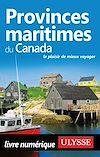 Télécharger le livre :  Provinces maritimes du Canada