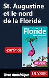 Télécharger le livre :  St. Augustine et le nord de la Floride