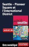 Télécharger le livre :  Seattle - Pioneer Square et l'International District