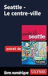 Télécharger le livre :  Seattle - Le centre-ville